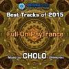 Mesibatube's Best tracks Of 2015 - Psy Full-On mixed by Cholo