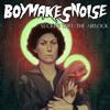 BOYMAKESNOISE - Sucked Thru The Airlock (Original Mix)