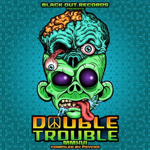 VA DOUBLE TROUBLE MMXVI BY PSYCKO -> PREVIEWS -> OUT NOW