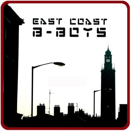 East Coast B-Boys - The Unsociable Socialist