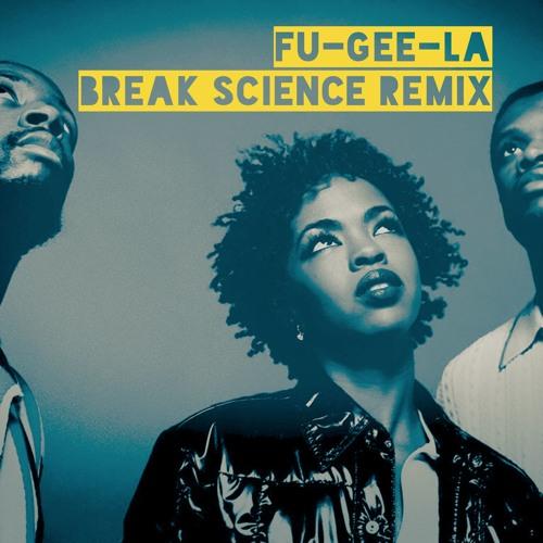 Fu-Gee-La (Break Science Remix)