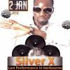 Silver X  Last In Melbourne - Saturday 2nd Jan 2016 @DECCA BAR