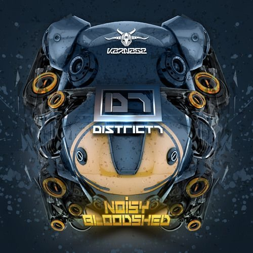 DISTRICT7 - NOISY BLOODSHED