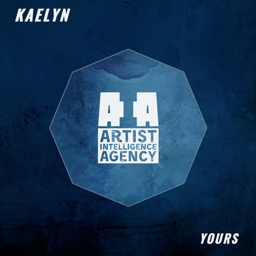 KAELYN - Yours