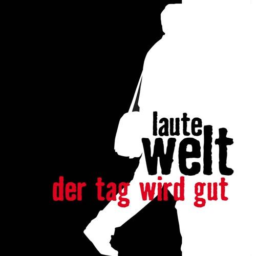 Der Tag wird gut (2007)