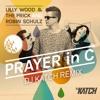 Prayer In C (DJ Katch Remix)
