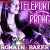 Brd - teleport prokg - new music trance version mix by romain baker 2016 mp3