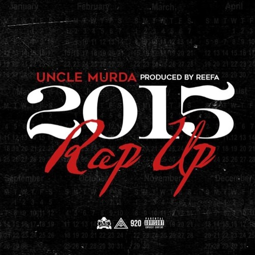 Uncle Murda – Rap Up (2015)