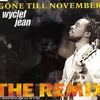 Wyclef Jean - GONE TILL NOVEMBER (Acapella)MIX