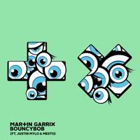 Martin Garrix feat. Justin Mylo & Mesto - Bouncy Bob