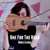 One For The Road   Dodie Clark