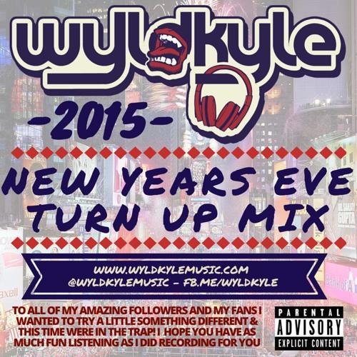 WyldKyle -  NewYearsTurnUp2015