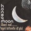 Ogni Istante Di Più - Honey Moon