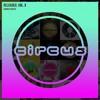 Circus Reloaded, Vol 3 MiniMix [Free Download]