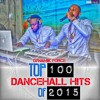 TOP 100 DANCEHALL HITS OF 2015 MIXTAPE