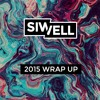 SIWELL - 2015 Wrap Up [Free Download]