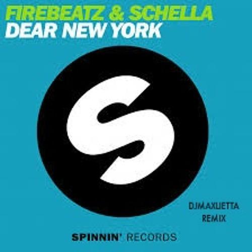 Firebeatz&Schella - Dear New York DjMaxLietta Remix
