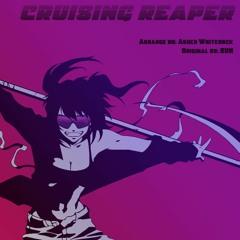 Cruising Reaper