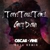 Tony! Toni! Toné! - Get Down (Oscar D'vine 2016 Remix)