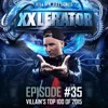 Villain Presents XXlerator - Episode #35 - Top 100 Of 2015