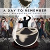 A Day To Remember - All I Want [E,R,CW,P]