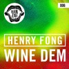 Henry Fong, Wiwek & Gregor Salto- Wine Of Mark (Kin Mashup)[FREE DOWNLOAD]