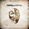 HARD With STYLE Origins - Best Of Both Worlds