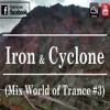 Mix World Of Trance #3 - Iron & Cyclone