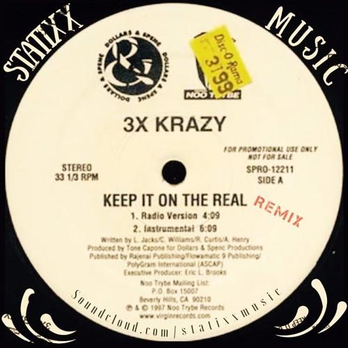 Statixx - Keep It On The Real Remix