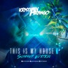 This Is My House 3 (Summer Edition) - Kristian Arango