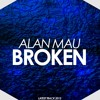 Alan Mau-Broken(Original Mix)Free Download