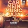 Car Mein Music Baja (Full Song)