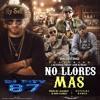 Valentino Ft. J Alvarez, Nejo Y Nicky Jam - No Llores Mas (Official Remix)