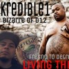 Kredible1 Ft. Bizarre Of Eminem's D12 - Living This Life (Fresno To Detroit)(Official Song)