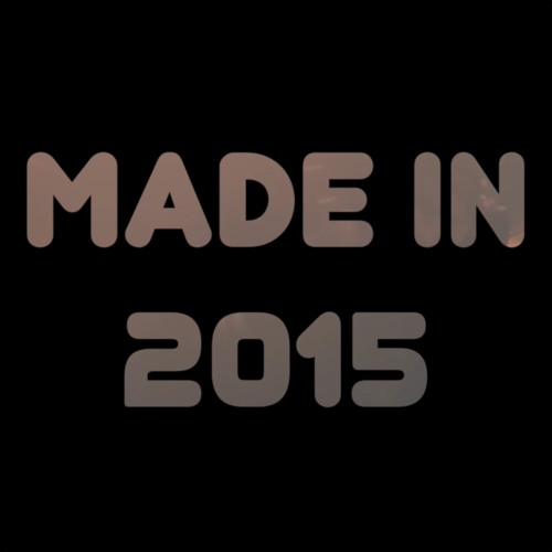 Made In 2015 (Year-end Mashup featuring 40+ Pop Songs)