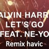 Download calvin harris let 's go feat ne-yo (KHASH REMIX) Mp3