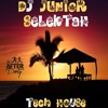 DJ JUNIOR SELEKTAH - TECH HOUSE WEED SESSION 2016 + TRACKLIST