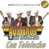 Los Austeros de Durango - Me Dan Celos (Con Tololoche)