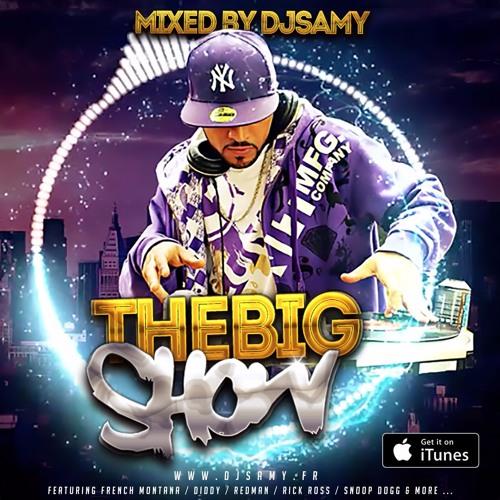 THE BIG SHOW MIXTAPE (Hip Hop & RnB)