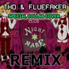 【FlueFaker & THD】Club Nightmare *THD Remix* 【ENGLISH】