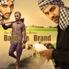 Band Te Brand - Sat Singh FT. Jaz Buttar | Latest Punjabi Song 2016 | New Punjabi Song