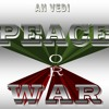 Download Peace Or War Mp3