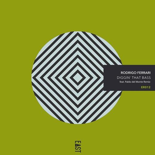 Rodrigo Ferrari - Diggin' That Bass - ER012