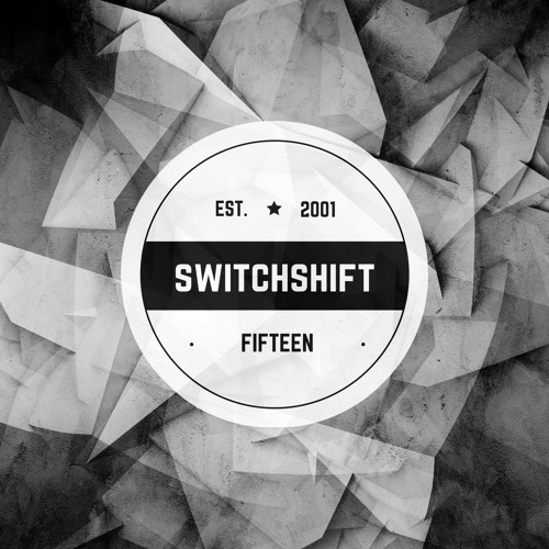 Switchshift - Fifteen (Continuous Mix)