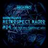 Nightro Presents: Retrospect Radio #04 (The '2015 Was Yesterday' Mix)