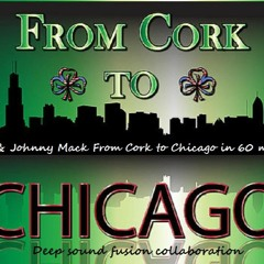 Echo & Johnny Mack - Cork to Chicago in 60 Minutes