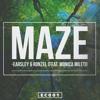 EARSLEY & RONZEL - MAZE (Feat. Monica Mileti)
