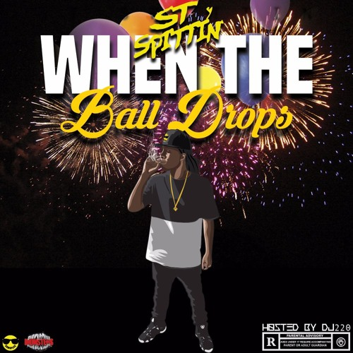 When The Ball Drops, Hosted by Dj 220