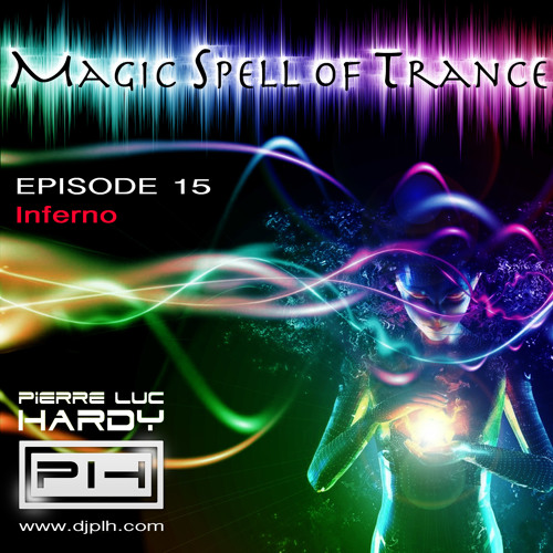 PLH - Magic Spell Of Trance 015 - Inferno