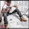 Ki-Mani - Tear Dat A** Up (T.D.A.U.) Ft. Fat Trel #BumpItOrDumpIt